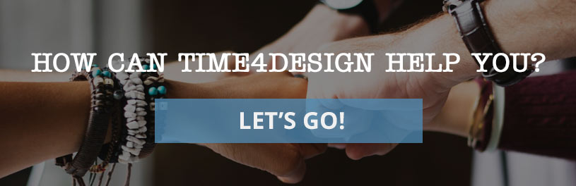 How can time4design help you? Contact us to discover more!